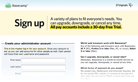 The Basecamp sign-up page has a smart trick.  It has no website navigation aside from a home-page link.  This keeps the user focused on the sign-up process